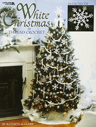 White Christmas in Thread Crochet-47 Designs include Garlands, Tree Toppers, Skirts, and Ornaments.