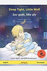 Sleep Tight, Little Wolf – Sov godt, lille ulv (English – Norwegian): Bilingual children's book, with audiobook for download Paperback