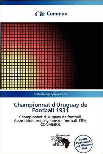 En ligne téléchargement gratuit Championnat D'Uruguay de Football 1931 pdf ebook