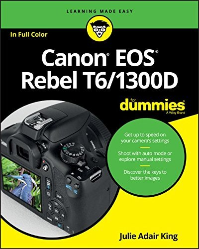 Pdf Photography Canon EOS Rebel T6/1300D For Dummies (For Dummies (Computer/tech))