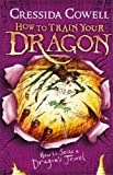 How to Seize a Dragon's Jewel: Book 10 (How To Train Your Dragon, Band 24)