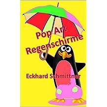 Pop Art Regenschirme (German Edition)