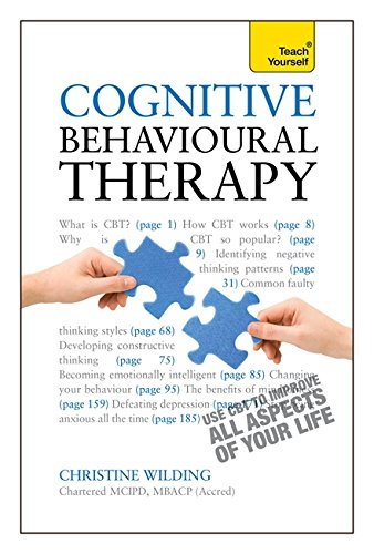 Cognitive Behavioral Therapy: Teach Yourself