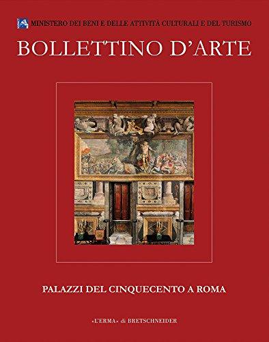 Bollettino d'Arte Volumi Speciali. Palazzi del Cinquecento a Roma (English, French and Italian Edition)