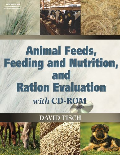 Animal Feeds, Feeding and Nutrition, and Ration Evaluation CD-ROM: 1st (First) Edition pdf epub