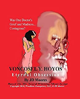 VonCosel Y. Hoyos: Eternal Obsession by [Moores, JD]