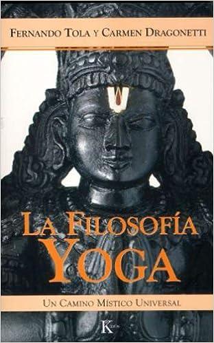 La Filosofia Yoga (Spanish Edition): Carmen Dragonetti ...