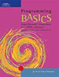 img - for Programming BASICS: Using Microsoft Visual Basic, C++, HTML, and Java (BASICS Series) by Todd Knowlton (2001-10-23) book / textbook / text book