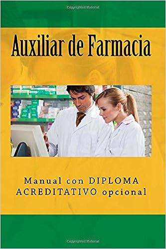Auxiliar de Farmacia: Manual con DIPLOMA ACREDITATIVO opcional: Amazon.es: Segismundo Uriarte Dominguez: Libros