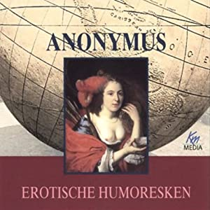 Erotische Humoresken Hörbuch