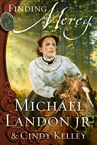 Finding Mercy: A Novel (Mercy Medallion Trilogy Book 2) by [Landon Jr., Michael, Kelley, Cindy]