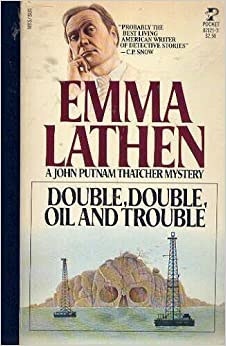 Book Double, Double, Oil and Trouble ( A John Putnam Thatcher Mystery) by Emma Lathan (1983-11-03)