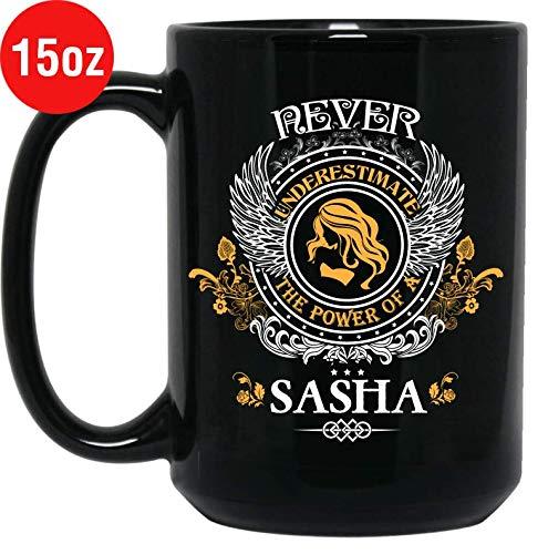 Women's Never Underestimate The Power Of A Sasha Mug - Sasha Name Mug Black Ceramic 15oz Tea ()