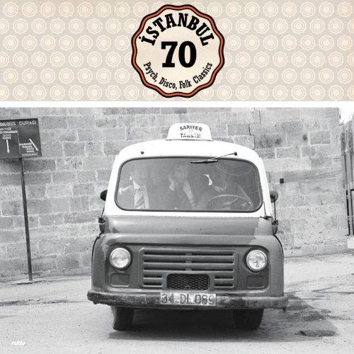 Istanbul 70: Psych, Disco, Fol...