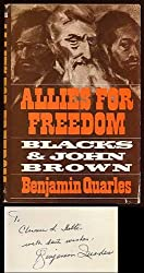 Allies for freedom: Blacks and John Brown