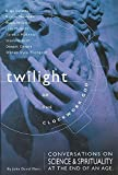 img - for Twilight of the Clockwork God: Conversations on Science and Spirituality at the End of an Age by John David Ebert (1999-05-01) book / textbook / text book