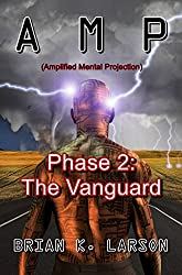 A M P - Phase 2: The Vanguard (First Contact) (A.M.P.)
