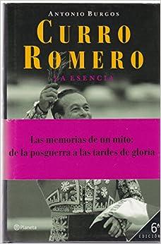 Como Descargar Libros Para Ebook Curro Romero, La Esencia Kindle Paperwhite Lee Epub
