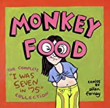 Monkey Food: The Complete I Was Seven in '75