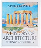 A History of Architecture, Spiro Kostof, 0195034724