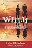 Whim, Luke Rhinehart, 1493653040