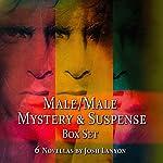 Male/Male Mystery and Suspense Box Set: 6 Novellas | Josh Lanyon