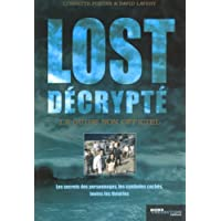 Lost décrypté : Le guide non officiel