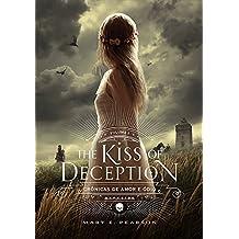The Kiss of Deception (Crônicas de Amor e Ódio)