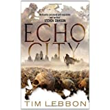 Echo City by Tim Lebbon (7-Jul-2011) Paperback