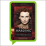 The Dragon Queens: Mystique Trilogy, Book 2 | Traci Harding