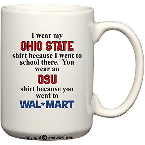 Ohio State Walmart Shirt Funny Mug by BeeGeeTees (15 oz) (Wal Mart Mug)