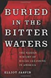 img - for Buried in the Bitter Waters: The Hidden History of Racial Cleansing in America by Eliot Jaspin (2007-04-05) book / textbook / text book
