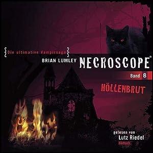 Höllenbrut (Necroscope 8) Hörbuch