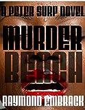 img - for Murder Beach: A Peter Surf Novel book / textbook / text book