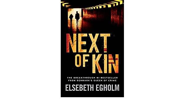 Next of kin ebook elsebeth egholm amazon kindle store fandeluxe Document