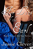 For Love of the Earl (The Spy Series Book 2)