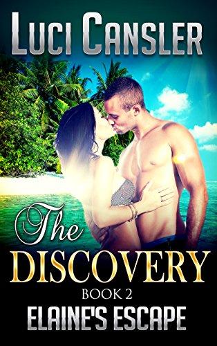 The Discovery: Elaine's Escape Book 2: Billionaire Erotic Romance
