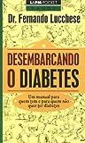 capa de Desembarcando O Diabetes - Coleção L&PM Pocket: 504