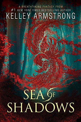 Sea of Shadows (Age of Legends Trilogy Book 1) by [Armstrong, Kelley]