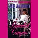 Benedict Canyon | Laura Van Wormer