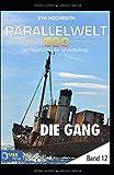 img - for Parallelwelt 520 - Band 12 - Die Gang: Der Fl gelschlag des Schmetterlings (German Edition) book / textbook / text book