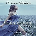Surrender to You | Violet Haze