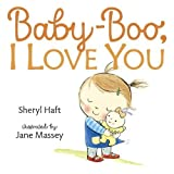 img - for Baby Boo, I Love You book / textbook / text book