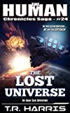 The Lost Universe (The Human Chronicles Saga Book 24)