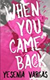 img - for When You Came Back (Matters of the Heart) (Volume 1) book / textbook / text book