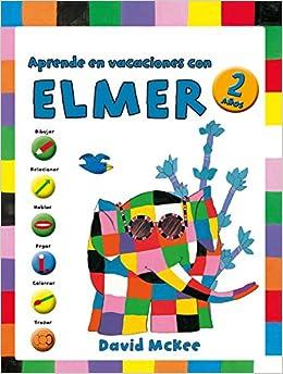 Aprende en vacaciones con Elmer Elmer. Cuadernos de ...