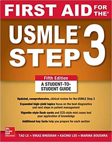 First Aid For The Usmle Step 3 Fifth Edition Tao Le Vikas Bhushan