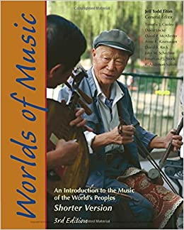 Worlds of Music: An Introduction to the Music of the World's Peoples, Shorter Version