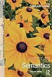 Understanding Semantics, Second Edition, Sebastian Löbner, 1444122436