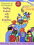 Characteristics of and Strategies for Teaching Students with Mild Disabilities 6th Edition
